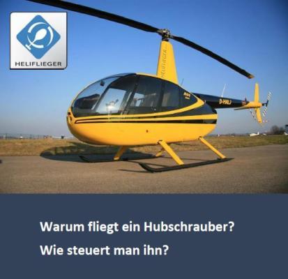 Warum kann ein Hubschrauber fliegen?